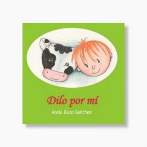 """Libro """"Dilo por mí"""", por Rocío Buzo"""