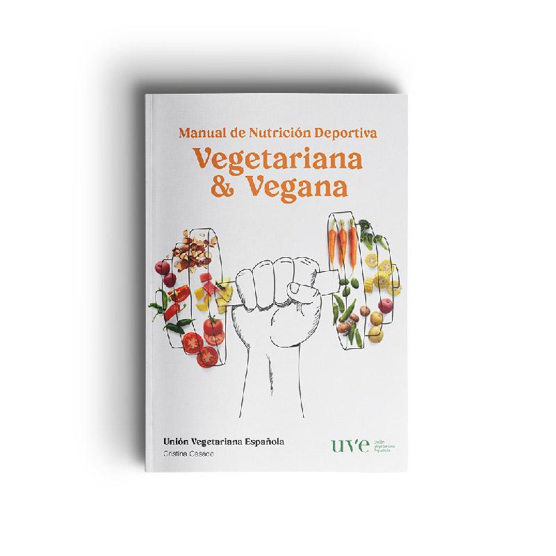 Manual de la UVE sobre nutrición deportiva vegetariana & vegana